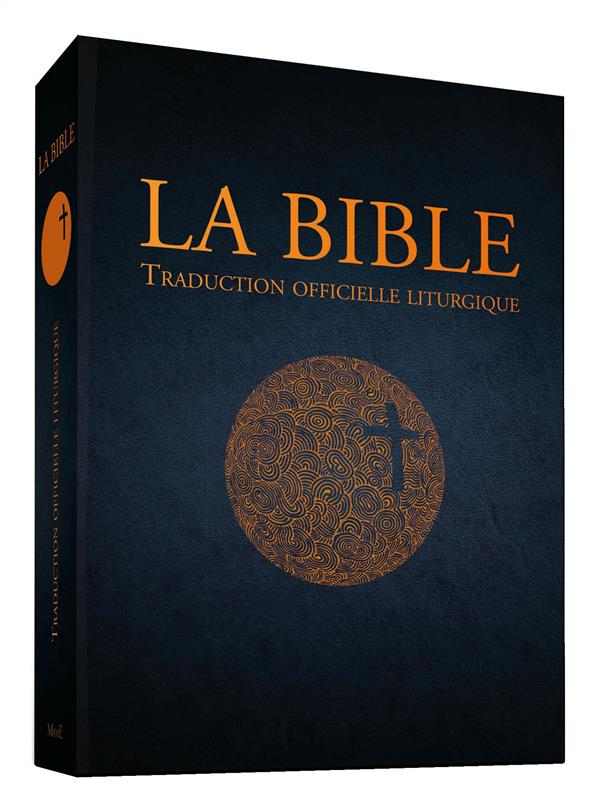 LA BIBLE - TRADUCTION OFFICIELLE LITURGIQUE - CUIR